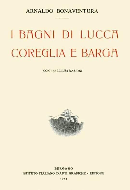 I Bagni di Lucca, Coreglia e Barga