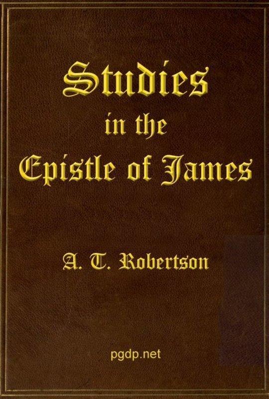 Studies in the Epistle of James