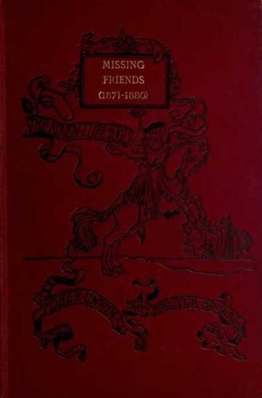 Missing Friends Being the Adventures of a Danish Emigrant in Queensland (1871-1880)