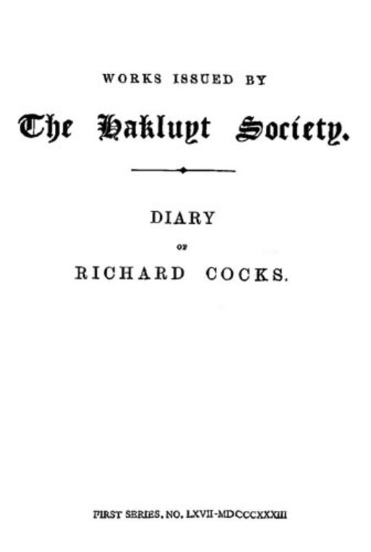 Diary of Richard Cocks, Volume II Cape-Merchant in the English Factory in Japan 1615-1622 with Correspondence