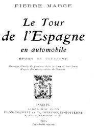 Le Tour de l'Espagne en Automobile Etude de Tourisme