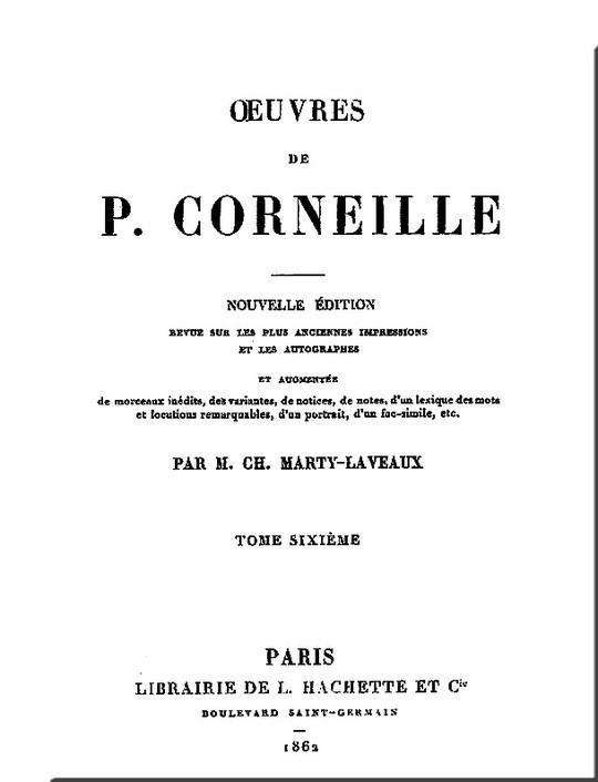 Oeuvres de P. Corneille, Tome 06