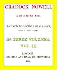 Cradock Nowell, Vol. 3 (of 3) A Tale of the New Forest.
