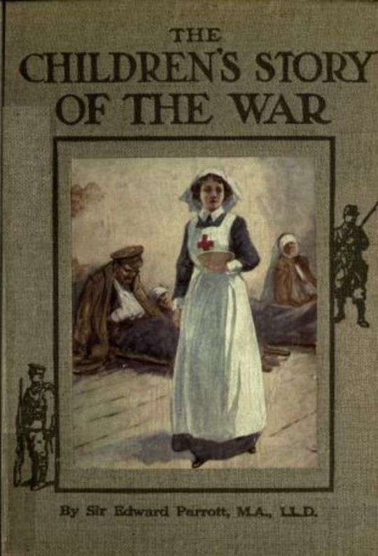 The Children's Story of the War Volume 4 (of 10) The Story of the Year 1915