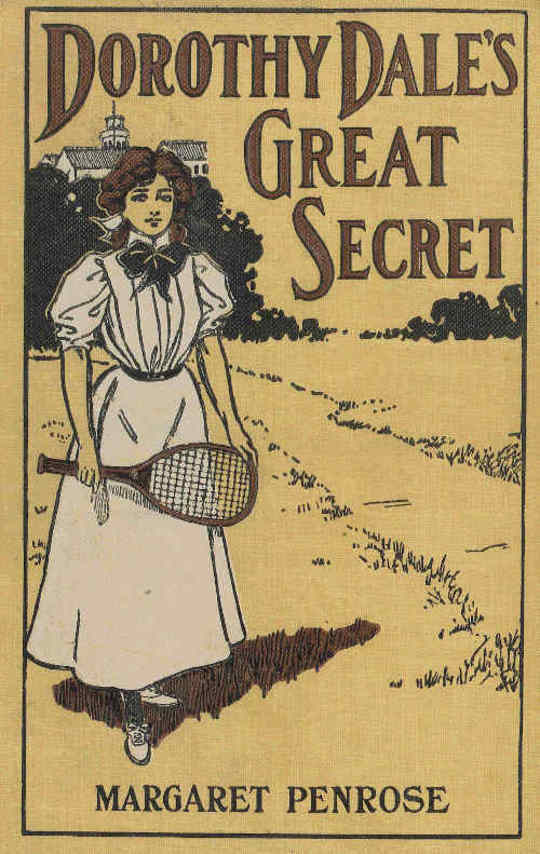 Dorothy Dale's Great Secret