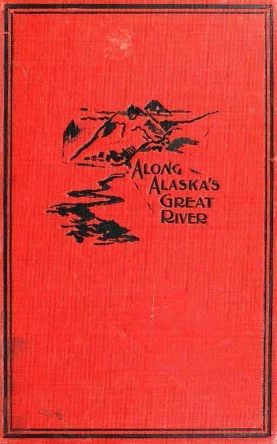 Along Alaska's Great River