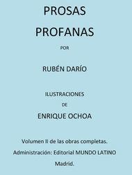 Prosas Profanas Volumen II de las Obras Completas