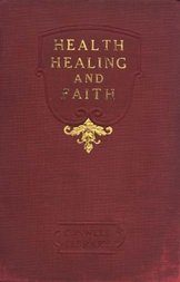 Health, Healing, and Faith