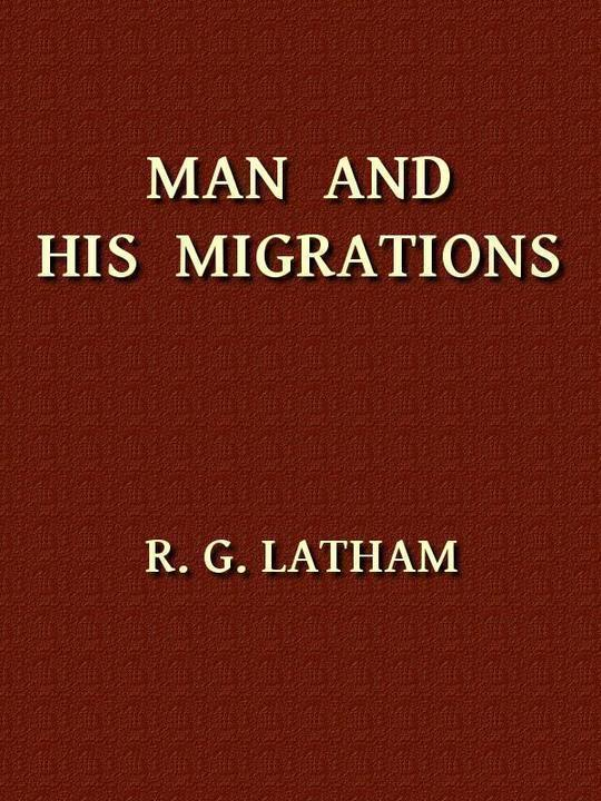 Man and His Migrations