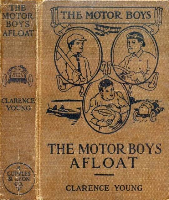 The Motor Boys Afloat or, The Stirring Cruise of the Dartaway