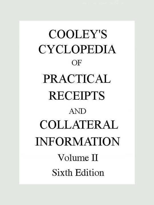 Cooley's Practical Receipts, Volume II