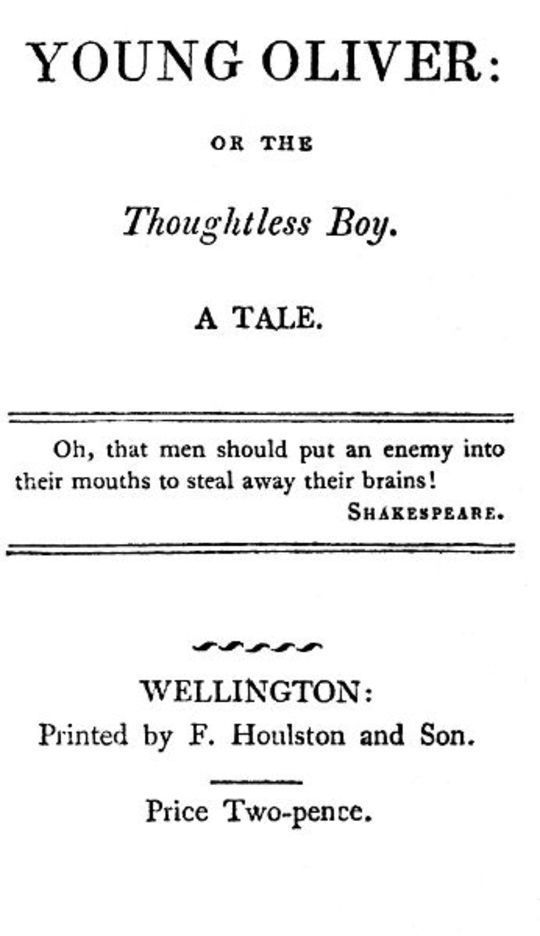 Young Oliver: or the Thoughtless Boy A Tale