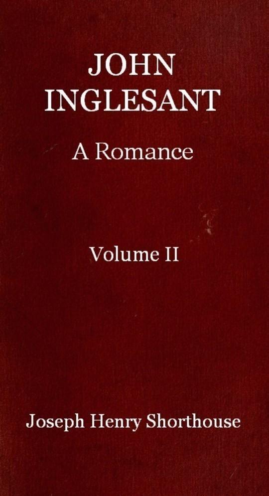John Inglesant (Volume II of 2) A Romance