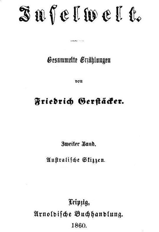 Inselwelt. Zweiter Band. Australische Skizzen. Gesammelte Erzählungen.