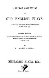 A Select Collection of Old English Plays, Volume 12