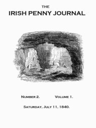 The Irish Penny Journal, No. 2, Vol. I, July 11, 1840