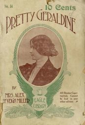 Pretty Geraldine, the New York Salesgirl or, Wedded to Her Choice