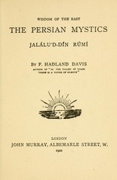 Jalálu'd-dín Rúmí The Persian Mystics