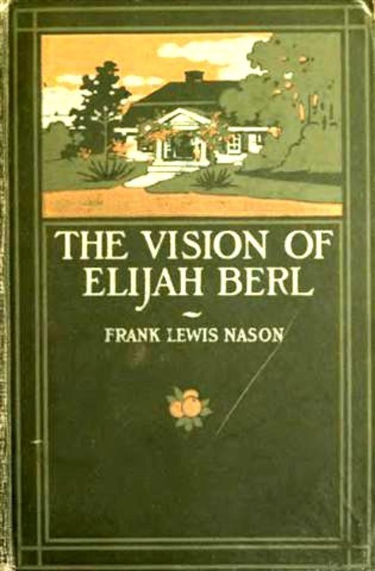 The Vision of Elijah Berl
