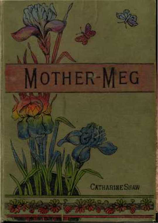Mother Meg or, The Story of Dickie's Attic