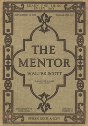 The Mentor: Walter Scott, Vol. 4, Num. 15, Serial No. 115, September 15, 1916