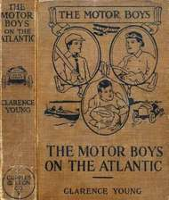 The Motor Boys on the Atlantic or, The Mystery of the Lighthouse