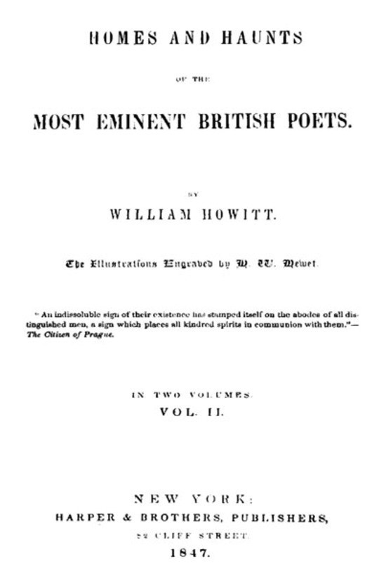 Homes and haunts of the most eminent British poets, Vol. II (of 2)