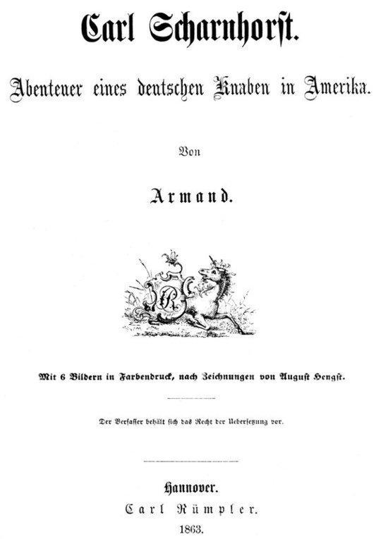 Carl Scharnhorst. Abenteuer eines deutschen Knaben in Amerika.