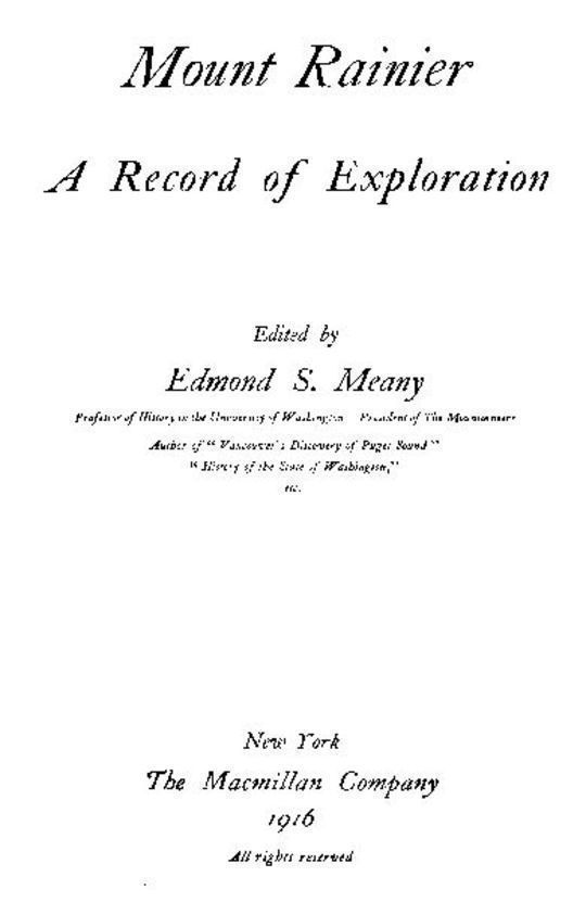 Mount Rainier A Record of Exploration
