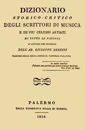 Dizionario storico-critico degli scrittori di musica e de' più celebri artisti, vol. 1 (of 4) Di tutte le nazioni sì antiche che moderne