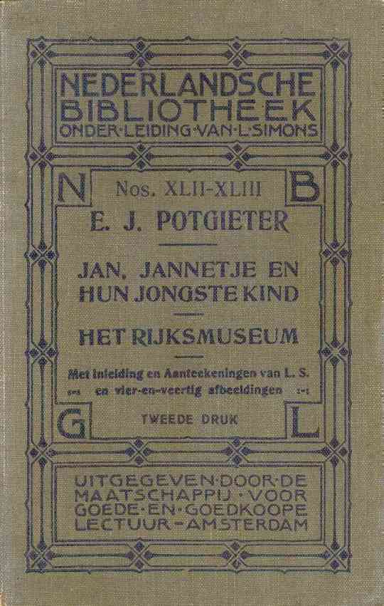 Jan, Jannetje en hun jongste kind—Het Rijksmuseum met inleiding en aanteekeningen van L.S. en vier-en-veertig afbeeldingen