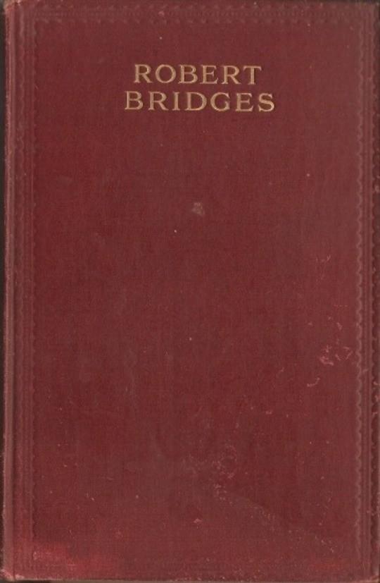 The Poetical Works of Robert Bridges