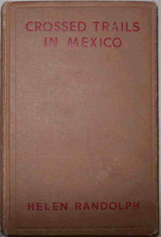 Crossed Trails in Mexico Mexican Mystery Stories #3