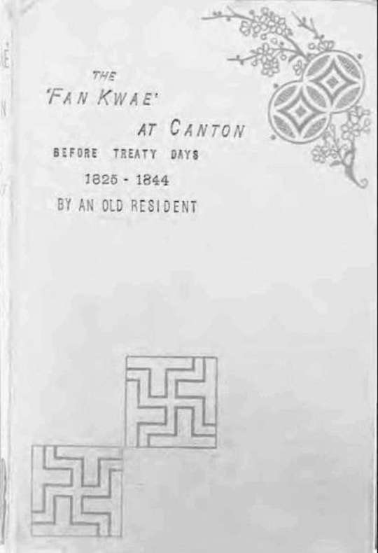 The 'Fan Kwae' at Canton Before Treaty Days 1825-1844