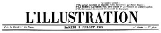 L'Illustration, No. 3671, 5 Juillet 1913