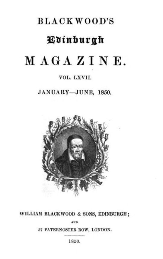 Blackwood's Edinburgh Magazine, Volume 67, No. 411, January 1850
