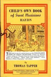 Franz Joseph Haydn : The Story of the Choir Boy who became a Great Composer