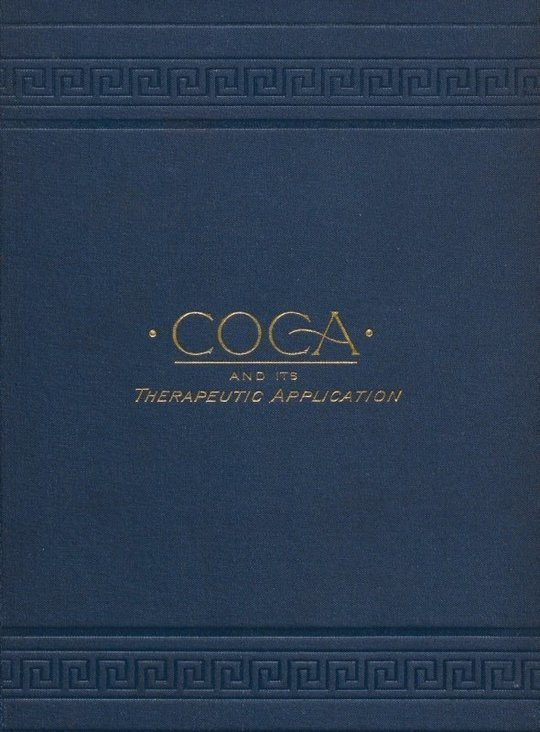 Coca and its Therapeutic Application, Third Edition