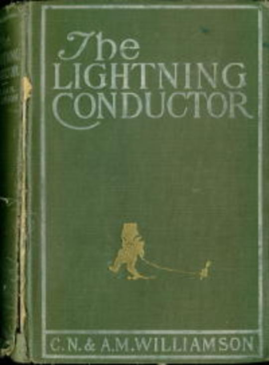 The Lightning Conductor The Strange Adventures of a Motor-Car