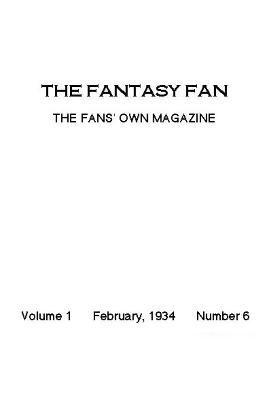 The Fantasy Fan February 1934 The Fans' Own Magazine