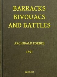 Barracks, Bivouacs and Battles