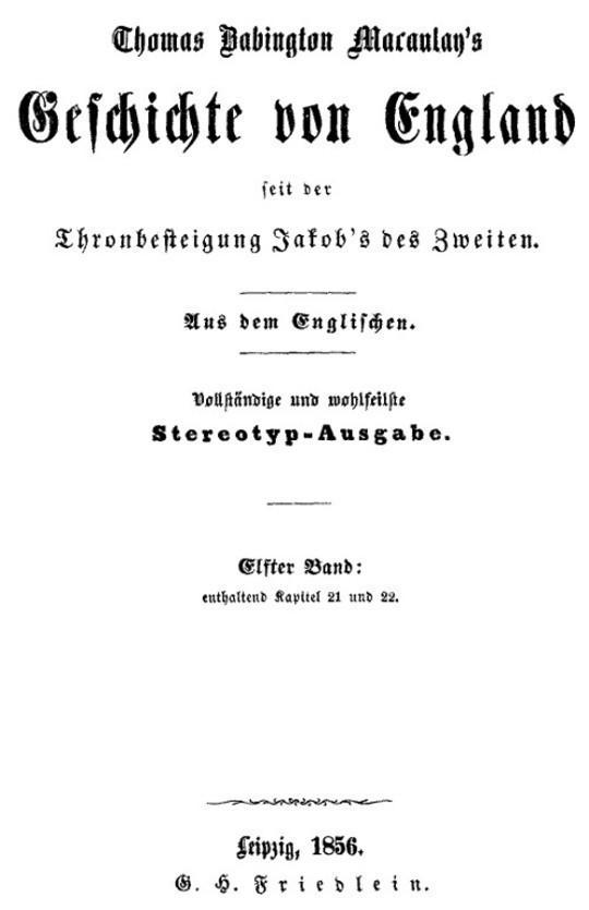 Geschichte von England seit der Thronbesteigung Jakob's des Zweiten. Elfter Band: enthaltend Kapitel 21 und 22.
