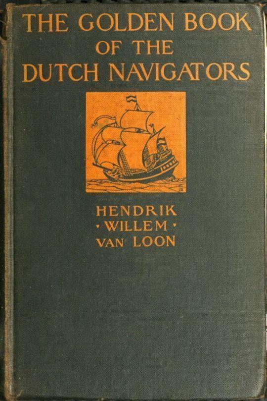 The Golden Book of the Dutch Navigators
