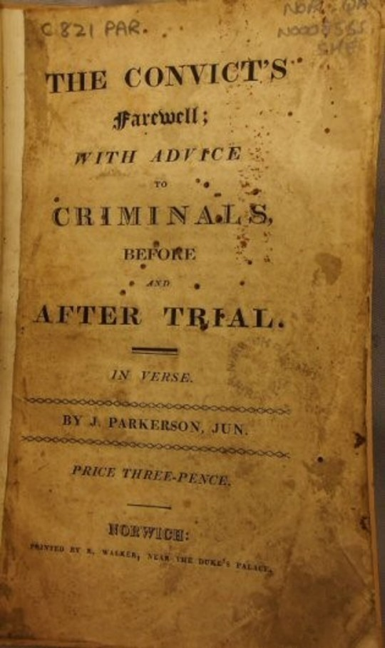 The Convict's Farewell: with Advice to Criminals, before and after Trial