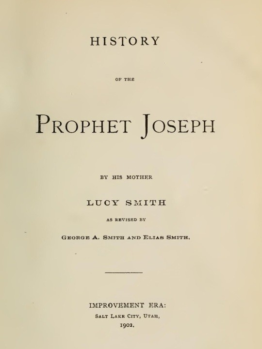 History of the Prophet Joseph by His Mother