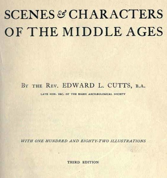 Scenes and Characters of the Middle Ages Third Edition