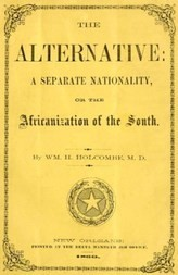 The Alternative: A Separate Nationality; or, The Africanization of the South
