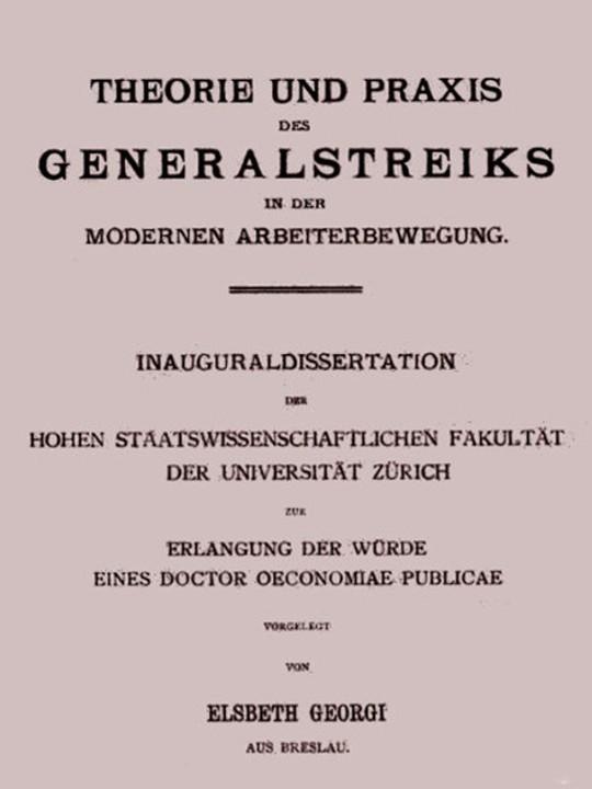 Theorie und Praxis des Generalstreiks in der modernen Arbeiterbewegung Inauguraldissertation