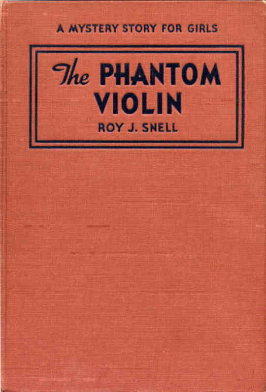The Phantom Violin A Mystery Story for Girls