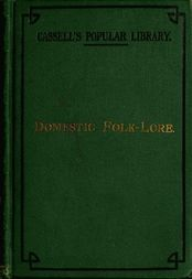 Domestic folk-lore